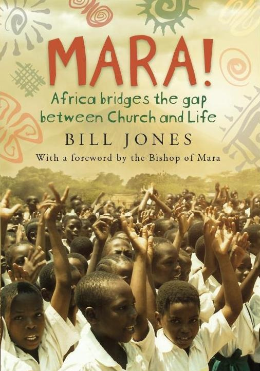 Front cover for 'Mara! - Africa bridges the gap between Church and Life' by Bill Jones