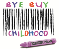 Bye Buy Childhood MU Campaign Image
